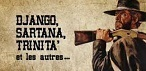 Django, Sartana, Trinità et les autres
